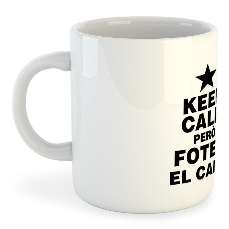 http://samarretescatalanes.com/5036-thickbox_default/taza-catalunya-keep-calm-pero-fotem-el-camp.jpg