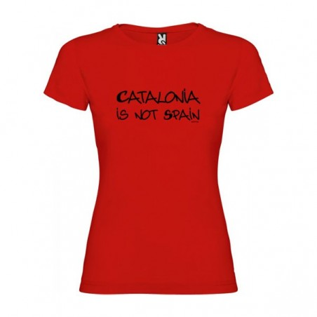 Camiseta Catalunya Catalonia is not Spain Manga Corta Mujer