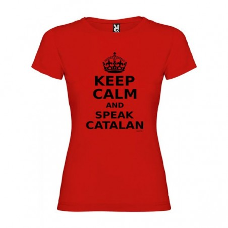 Camiseta Catalunya Keep Calm and Speak Catalan Manga Corta Mujer